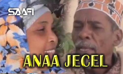 Anaa Jecel Sheeko gaaban