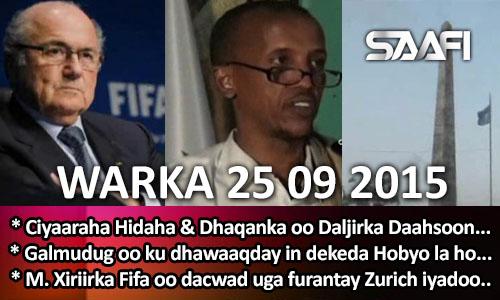 Photo of World News 25 09 2015 Ciyaaraha Hidaha & Dhaqanka oo Muqdisho la isugu soo baxay.