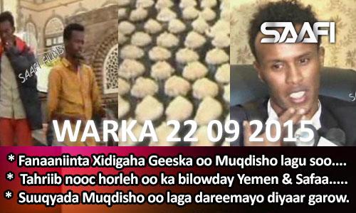 Photo of World News 22 09 2015 Fanaaniinta Xidigaha Geeska oo Muqdisho lagu soo dhoweeyay..