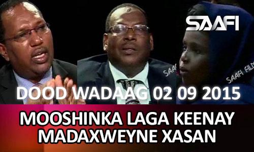Photo of Mooshinka madaxweyne Xasan Dood Wadaag 02 09 2015