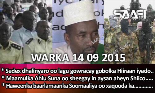 Photo of World News 14 09 2015 Sedex dhalinyaro oo la gowracay & Ahlu Suna oo sheegtay in ay Shiico aheyn.