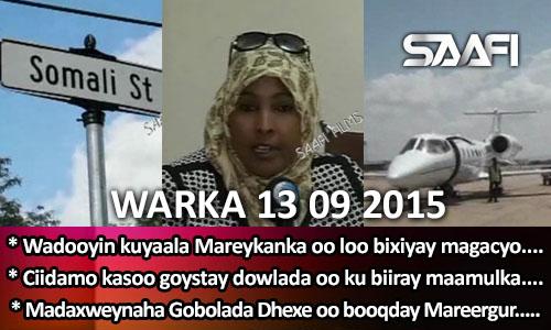 Photo of World News 13 09 2015 Ciimado kasoo goystay dowlada Soomaaliya oo ku biiray.