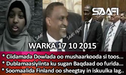 Photo of World News 17 10 2015 Ciidamada oo si toos ah u heli doona mushaarkooda & …