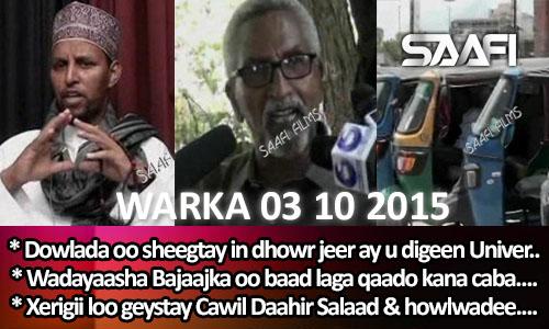 Photo of World News 03 10 2015 Dowlada oo sheegtay in dhowr jeer ay u digtay Universal Tv.