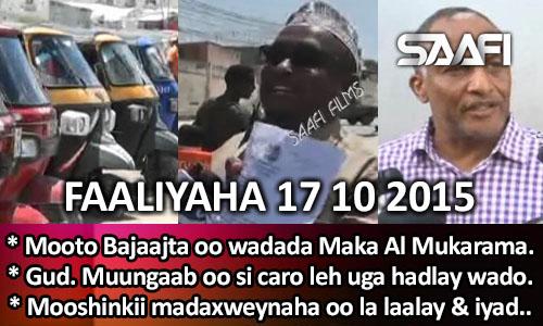 Photo of Faaliyaha Qaranka 17 10 2015 Mootooyinka Bajaajka oo laga mamnuucay Makka all….