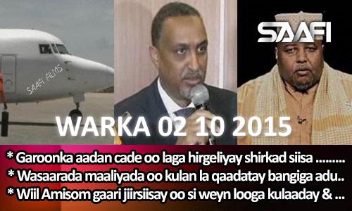 Photo of World News 02 10 2015 Garoonka Aadan Cade oo laga hirgeliyay shirkad & wasaarada maa…