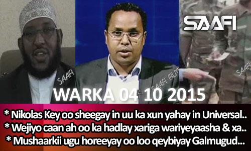 Photo of World News 04 10 2015 Nikolas Key oo sheegay in uu ka xun yahay in Universal Tv…