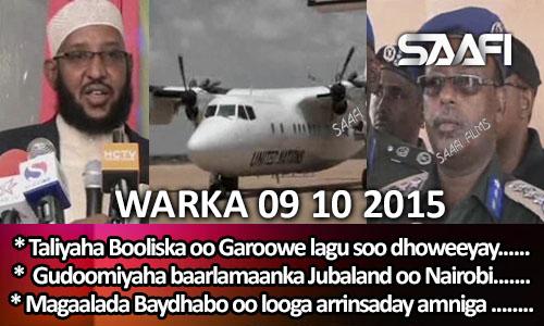 Photo of World News 09 10 2015 Taliyaha Booliska oo gaaray Garoowe & Gud. baarlamaanka Jubaland oo…