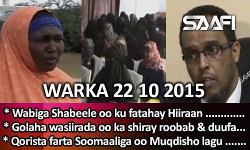 Photo of World News 22 10 2015 Wabiga Shabeele oo ku fatahay Hiiraan & dabeylo laga…