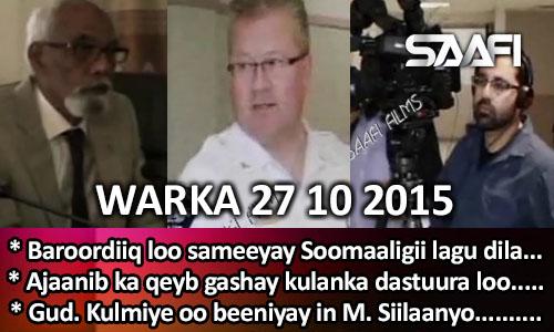 Photo of World News 27 10 2015 Ajaanib ka qeybgashay kulan looga hadlayay arrimaha dastuurka…