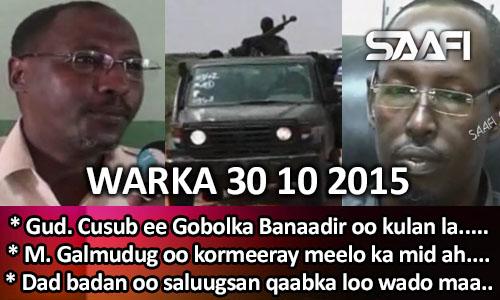 Photo of World News 30 10 2015 Gudoomiyaha cusub ee gobolka Banaadir oo kulan la….
