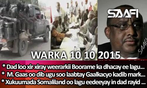 Photo of World News 10 10 2015 Xukuumada Somaliland oo la sheegay in ay rayid soo xir xiratay kadib markii Boorame..