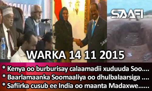 Photo of World News 14 11 2015 Kenya oo burburisay calaamadii xuduuda Soomaaliya..