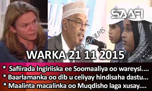 Photo of World News 21 11 2015 Safiirada Ingiriiska ee Soomaaliya oo wareysi bixisay…