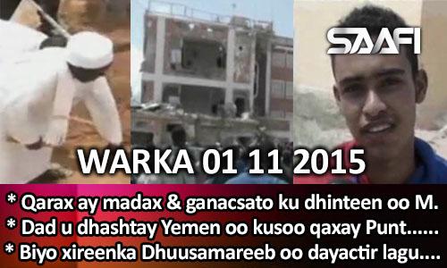 Photo of World News 01 11 2015 Qarax ay madax & ganacsato kudhinteen oo ka dhacay Muq….