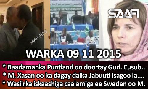 Photo of World News 09 11 2015 Baarlamaanka Puntland oo doortay gudoomiye cusub..