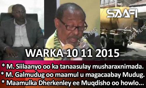 Photo of World News 10 11 2015 M. Siilaanyo oo ka tanaasulay musharaxnimada…