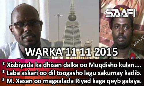 Photo of World News 11 11 2015 Xisbiyada ka dhisan dalka oo Muqdisho kulan kuyeeshay..