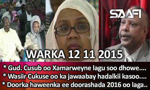 Photo of World News 12 11 2015 Gud. Cusub oo Xamarweyne lagu soo dhoweeyay.