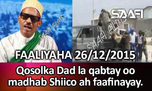 Photo of Faaliyaha Qaranka 26 12 2015 Qosol laga sameeyay dad madhabta Shiicada faafi…