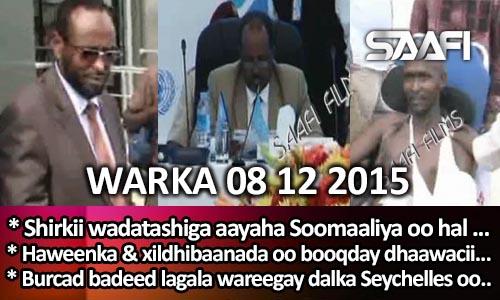 Photo of World News 08 12 2015 Shirka wadatashiga aayaha Soomaaliya oo hal maalin …..