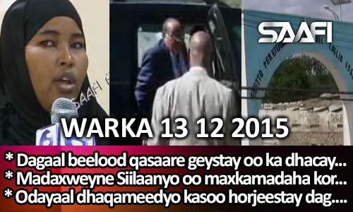 Photo of World News 13 12 2015 Dagaal beeleed qasaaro geystay oo ka dhacay Beledweyn..