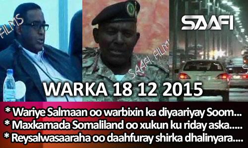 Photo of World News 18 12 2015 Wariye Salmaan Jamaal Saciid oo warbixin ka diyaariyay…