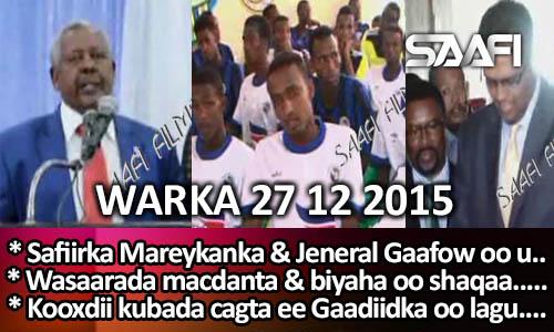 Photo of World News 27 12 2015 Safiirka Mareykanka & Jeneral Gaafow oo Mareykanka ka dagay.