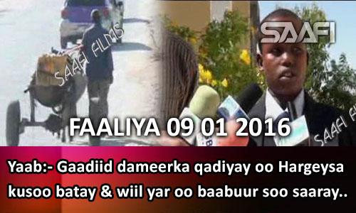 Photo of Faaliyaha Qaranka 09 01 2016 Gaadiid dameerka qadiyay oo Hargeysa kusoo batay..