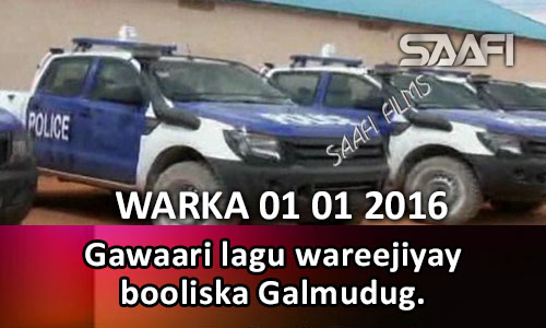 Photo of Warka 01 01 2016 Gawaari lagu wareejiyay booliska Galmudug & xildhibaano….