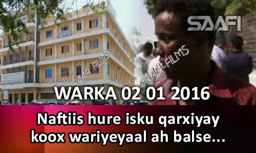 Photo of Warka 02 01 2016 Naftiis hure isku qarxiyay koox wariyeyaal ah oo ku sugnaa The Village oo nas….