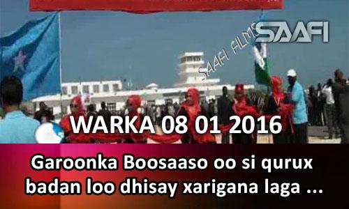 Photo of Warka Universal Tv 08 01 2016 Garoonka Boosaaso oo si qurux badan loo dhisay xarigana laga jaray…
