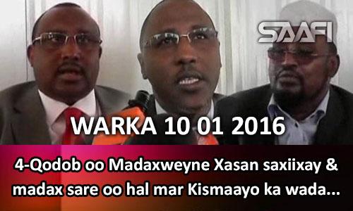 Photo of Warka Universal Tv 10 01 2016 Madax sare oo hal mar ka wada dagatay Kismaayo & M. Xasan oo 4 qodob…