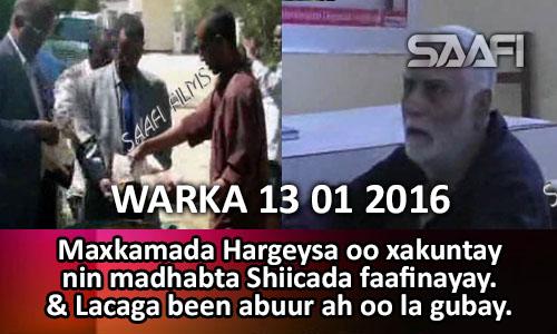 Photo of Warka Universal Tv 13 01 2016 Maxkamada Hargeysa oo xukuntay nin faafinayay madhabta Shiicada…