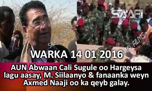 Photo of Warka Universal Tv 14 01 2016 AUN. Abwaan Sugule oo Hargeysa lagu aasay & M. Siilaanyo & Axmed Naaji oo..
