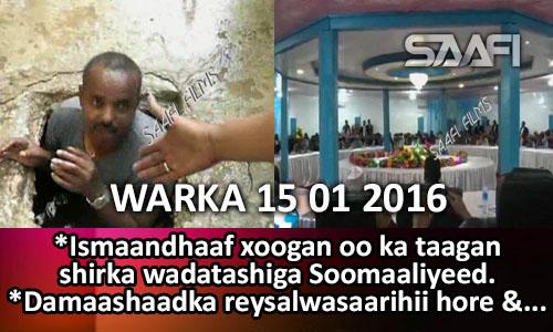 Photo of Warka Universal Tv 15 01 2016 Qilaaf xooga oo ka taagay shirka wadatashiga Soomaaliye ee Kismaayo ka…