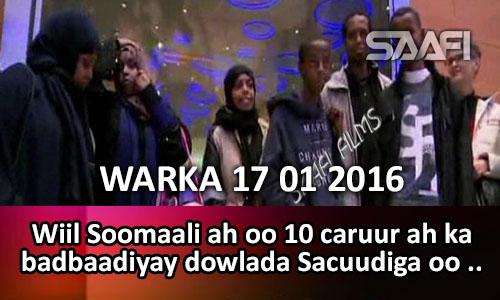 Photo of Warka Universal Tv 17 01 2016 Wiil Soomaali ah oo 10 caruur ah ka badbaadiyay dowlada Sacuudiga oo tarxiili rabta…