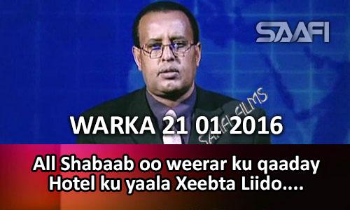 Photo of Warka Universal Tv 21 01 2016 All Shabaab oo weerar ku qaaday Hotel ku yaala Xeebta Liido..