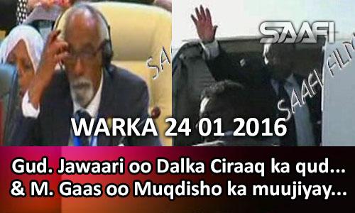 Photo of Warka Universal Tv 24 01 2016 Gud Jawaari oo ka qudbeeyay dalka Ciraaq & M Gaas oo rajo ka muujiyay shirka Muqd…