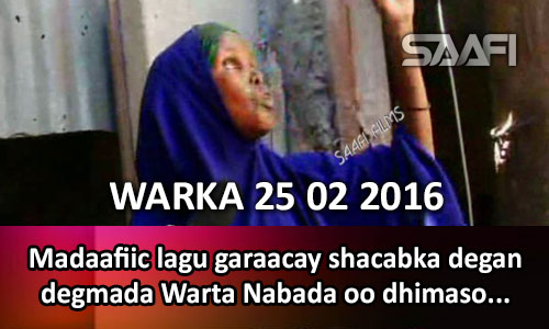 Photo of Warka 25 02 2016 Madaafiic lagu garaacay shacabka degan degmada Warta Nabada oo dhimasho & dhaawac dhaliyay