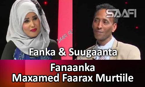 Photo of FANAANKA MAXAMED FAARAX MURTILE FANKA IYO SUUGAANTA WARIYE XAMDA XAAJI OKTOOBAR 20 03 2016