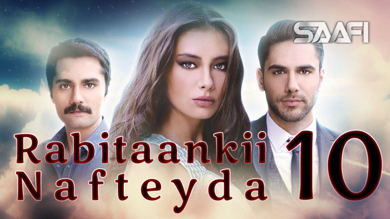 Photo of Rabitaankii Nafteyda Part 10
