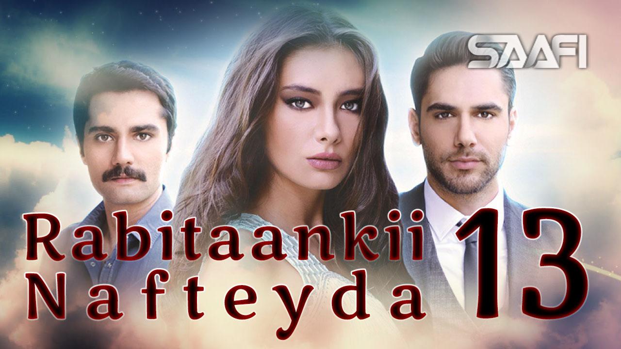 Photo of Rabitaankii Nafteyda Part 13