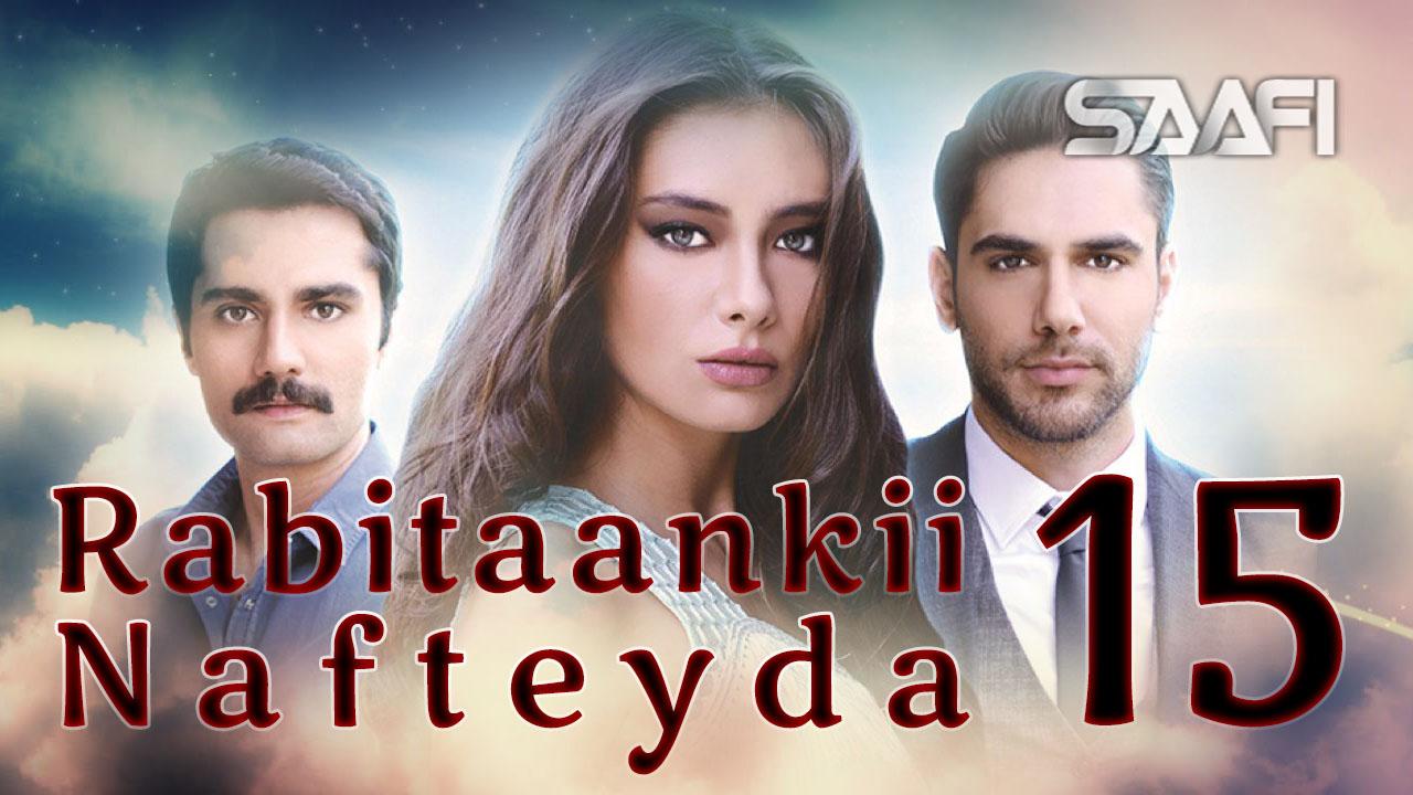 Photo of Rabitaankii Nafteyda Part 15
