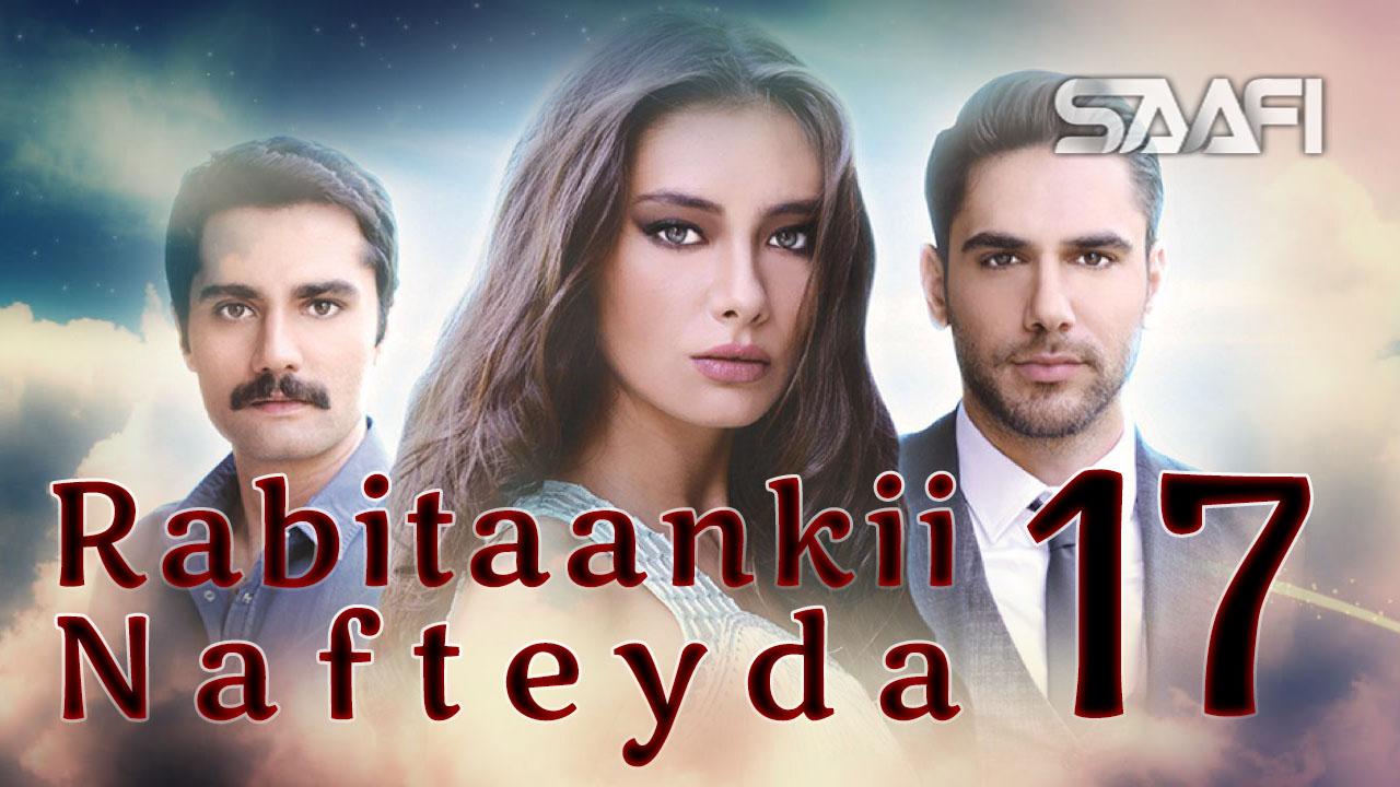 Photo of Rabitaankii Nafteyda Part 17