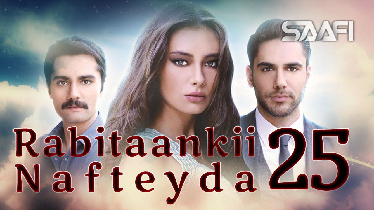 Photo of Rabitaankii Nafteyda Part 25