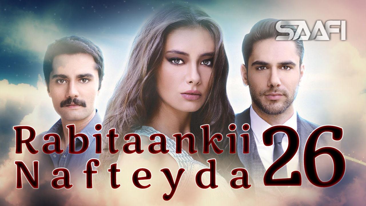 Photo of Rabitaankii Nafteyda Part 26