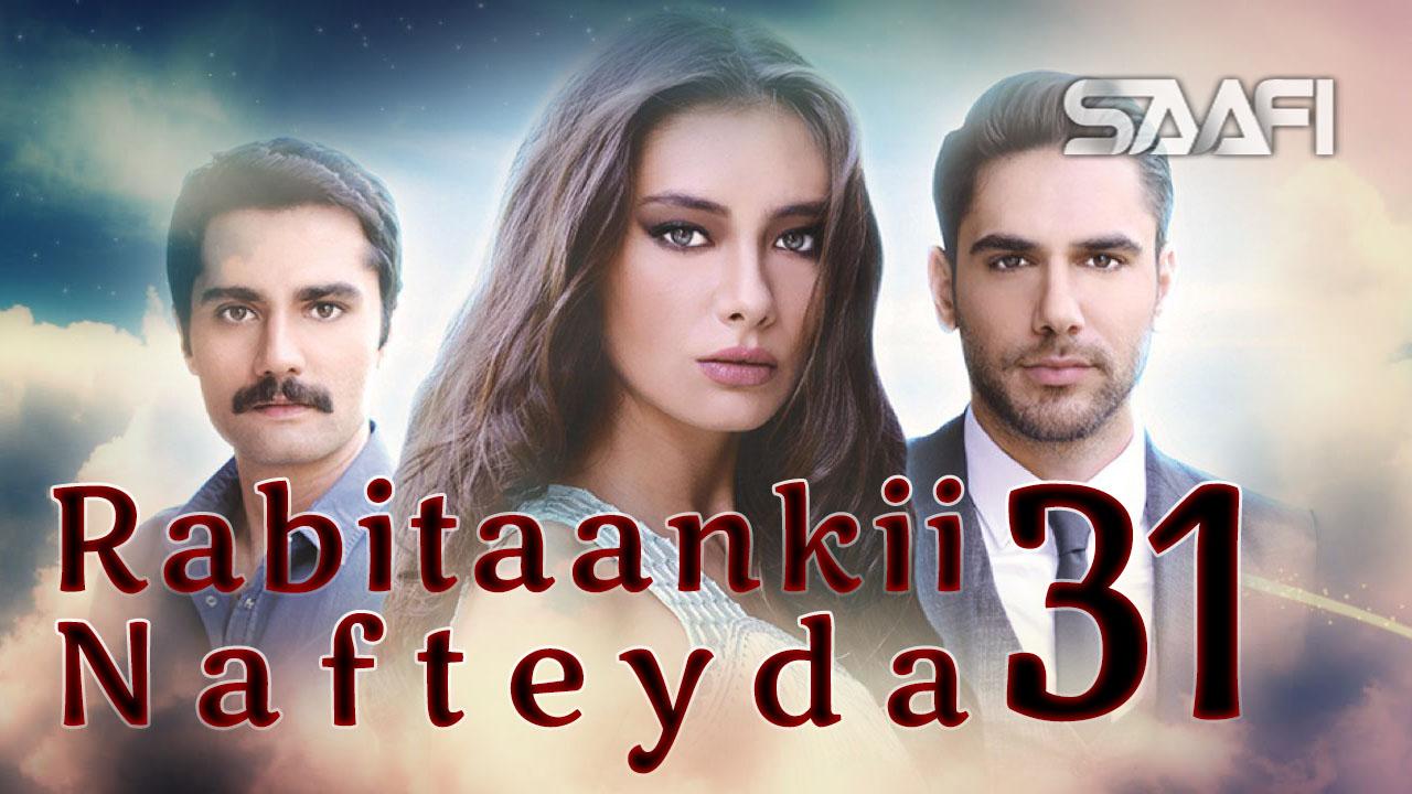 Photo of Rabitaankii Nafteyda Part 31