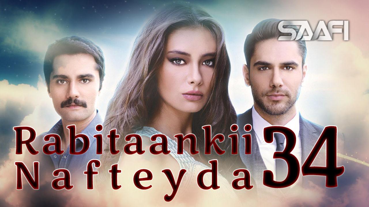 Photo of Rabitaankii Nafteyda Part 34