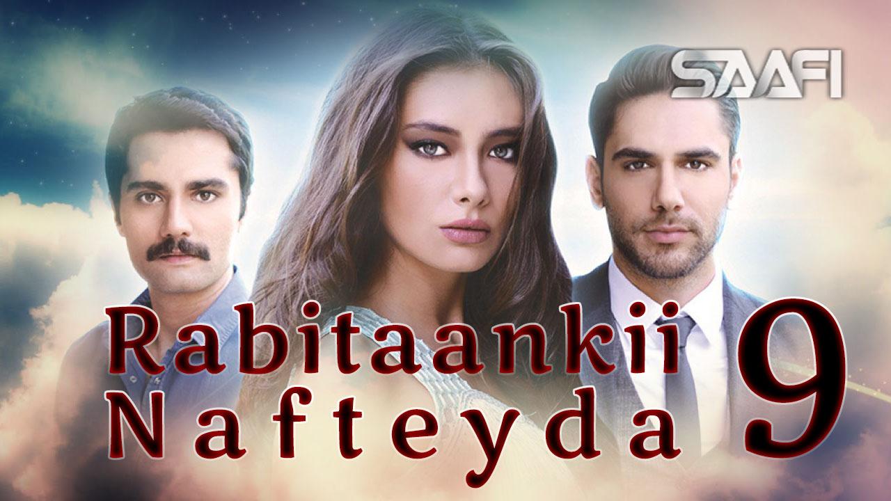 Photo of Rabitaankii Nafteyda Part 9